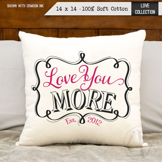 love you more pillow with wedding established date